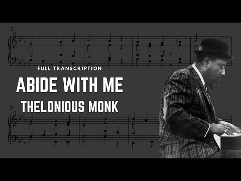 Abide With Me - Thelonious Monk (Transcription) mp3