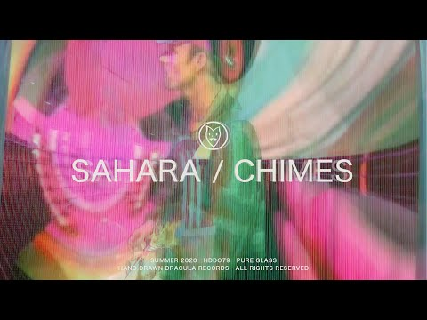 Sahara / Chimes (Official Video)
