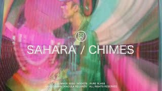Sahara // Chimes (Official Video)