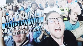 PALACE 0-3 HUDDERSFIELD - TOP OF THE LEAGUE - MATCHDAY VLOG