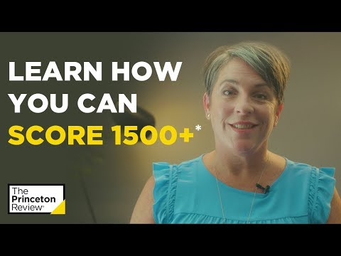 How To Score 1500+ On The SAT | The Princeton Review