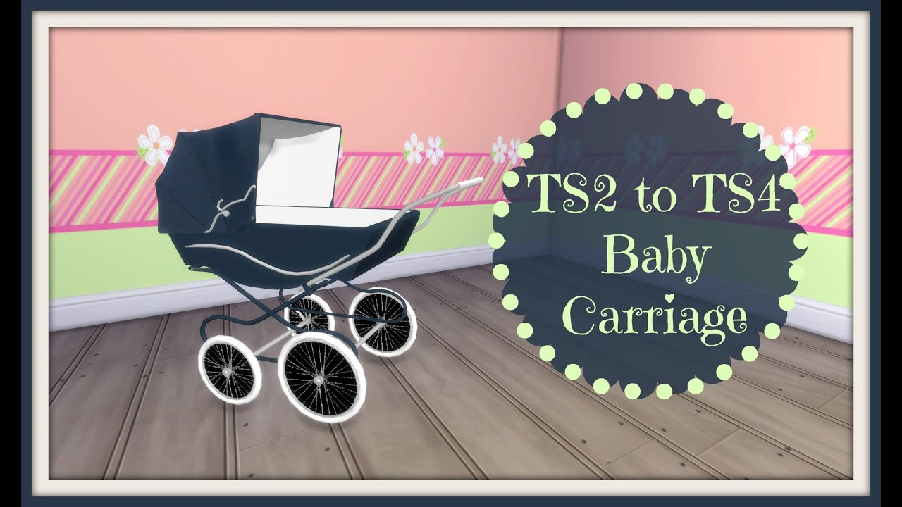 Sims 4 Toddler Stroller Mod Ts2 To Ts4 Classic Baby Carriage