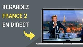 Comment regarder France 2 en direct sur internet ?