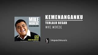 Download Terlalu Besar-Mike Mohede Feat Veren [Official Audio]