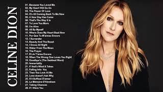 Celine Dion Best Songs of Celine Dion Celine Dion Greatest Hits Full Album 2019