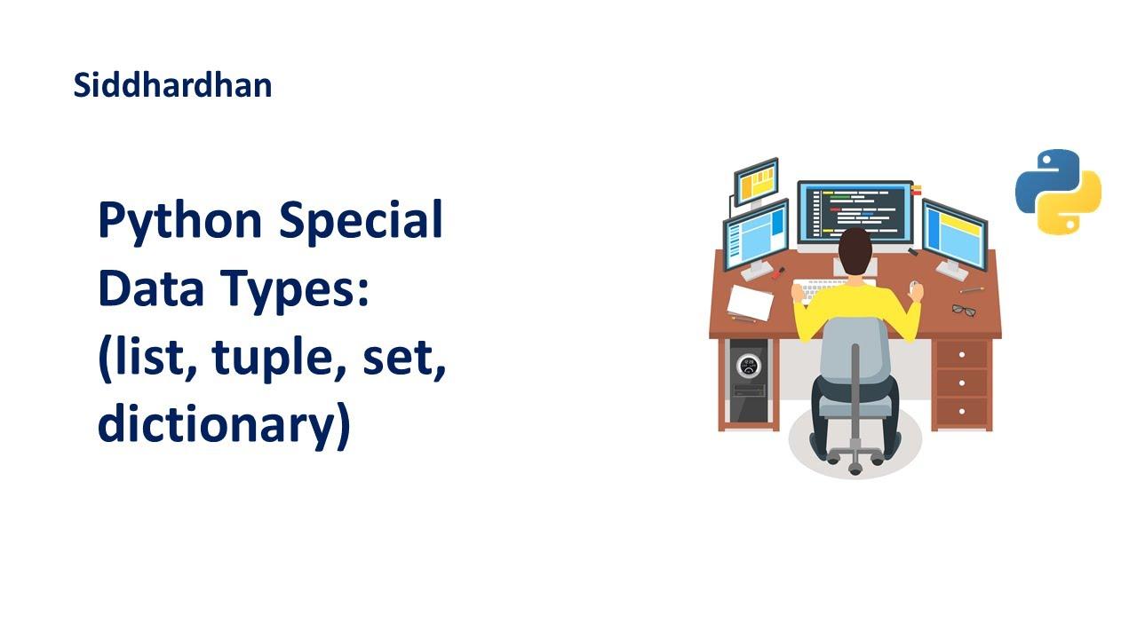 Python Special data types | List Tuple Set Dictionary | Python Tutorial