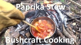 Bushcraft Cooking - Episode 1 : 'Paprikas Krumpli' (Stew with Potatoes, Bacon, sausages & Paprika)
