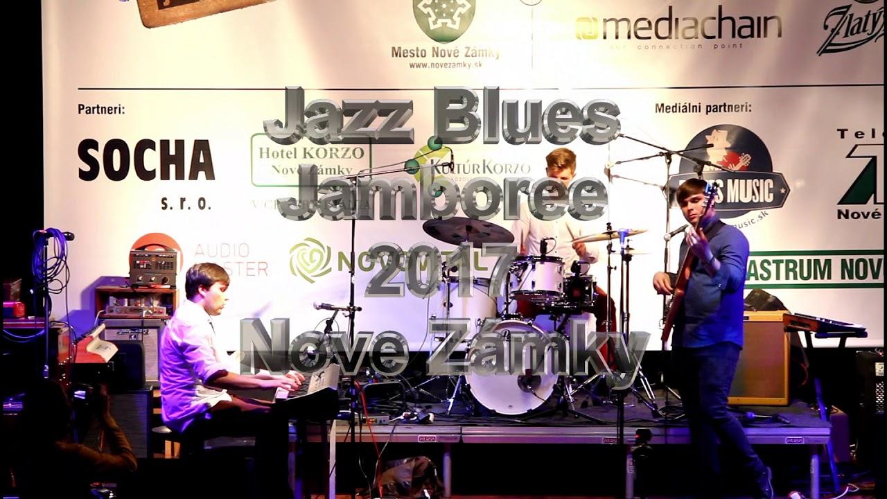 d840a82f8 Jazz Blues Jamboree-2017 Nove Zámky- JAZZSONS TRIO SK - YouTube