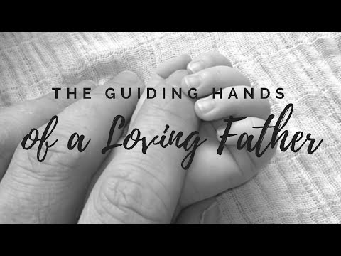 The Guiding Hands of a Loving Father | BBN | Dr. Ralph Yankee Arnold