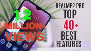 Realme 2 Pro Tips And Tricks |Top 40 Best Features of Realme 2 Pro|Hindi |