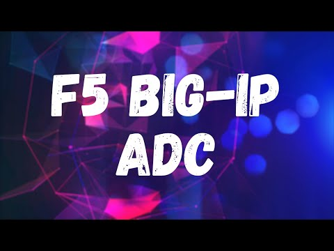 What is an F5 BIG-IP ADC