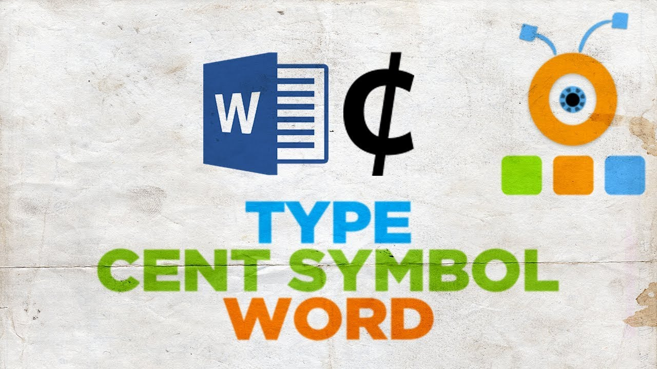 How To Type The Cent Symbol In Word How To Insert The Cent Symbol