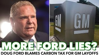 Fact Check: Doug Ford Blames GM Layoffs On Carbon Tax
