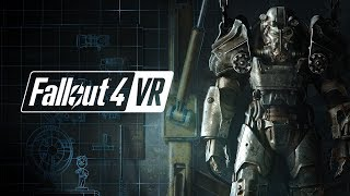 My Best VR Experience Yet! | Fallout 4 VR HTC VIVE Gameplay