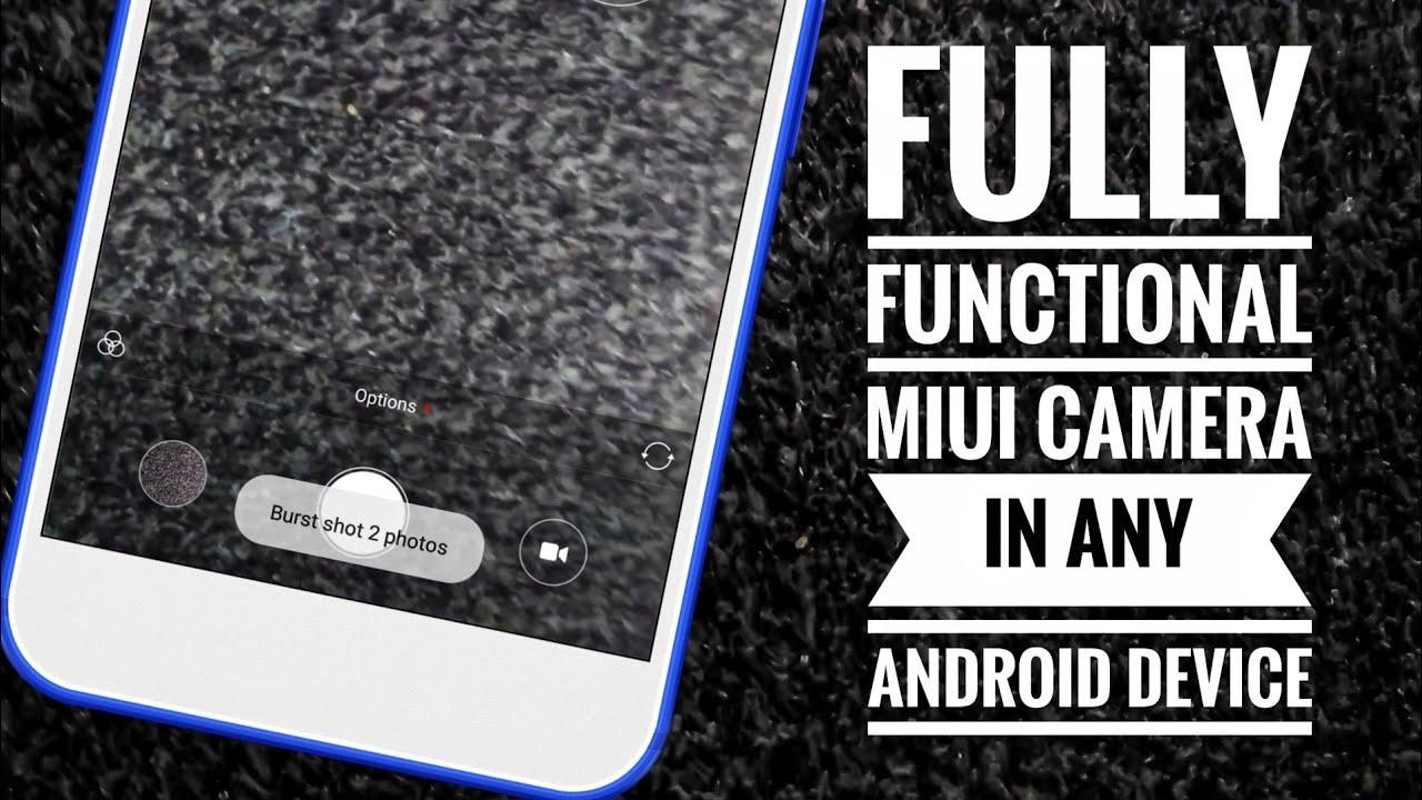 Miui Camera📸 Mod For Any Device!!!😎