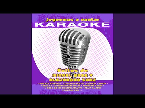 Duende (Karaoke Version) (Originally Performed By Miguel Bosé)