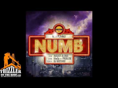 August Alsina ft. iamsu! & Problem -  Numb (prod. DJ Mustard) [Thizzler.com]
