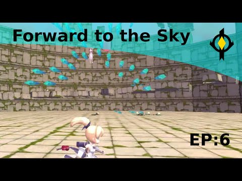 Forward to the Sky Ep6: The Final Battle |