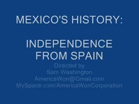 Mexico's History - Independence from Spain.wmv