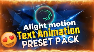 Alight Motion:Top 30+Text Animation Presets Alight Motion Preset Download Link and xml file effect