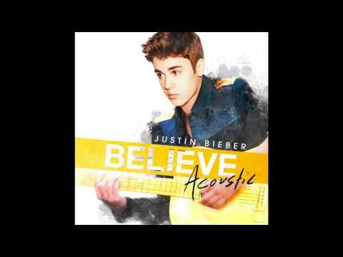 Justin Bieber - Believe Acoustic 2013 Full Album Free Download NEW! 24.08!
