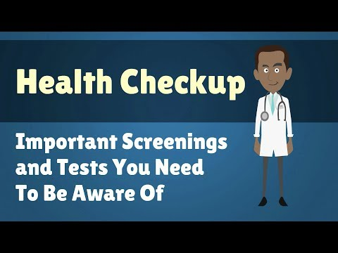 Health Checkup - Important Screenings and Tests You Need To Be Aware Of