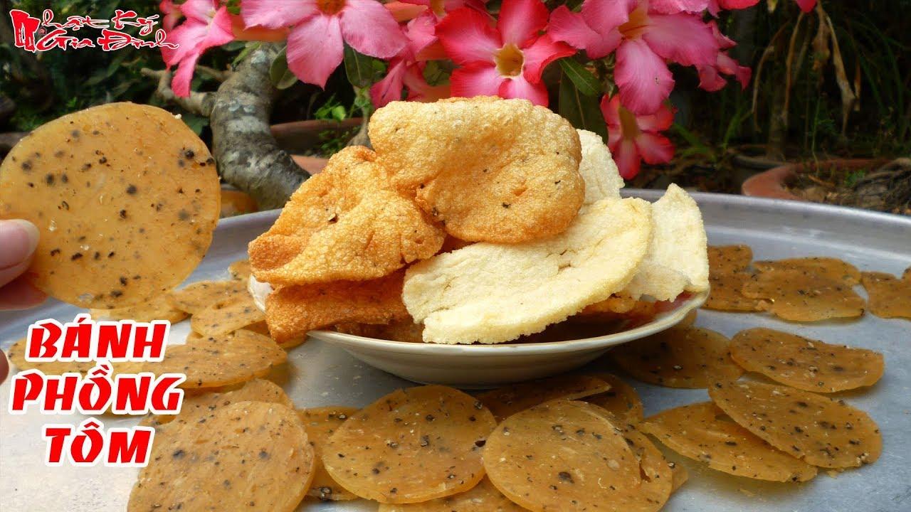 Cách Làm Bánh Phồng Tôm Của Người Miền Tây Vừa Cay Vừa Thơm Tại Nhà | NKGĐ