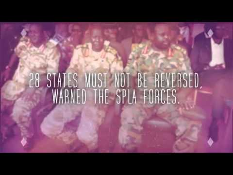SPLA Ready to defend South Sudan 28 States!