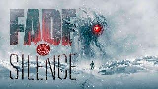 Fade to Silence - Выживание в стиле Souls
