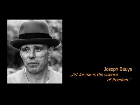 "Joseph Beuys: ""Art for me is the science of freedom."""