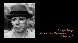 joseph beuys art for me is the science of freedom
