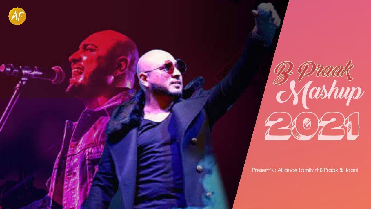 B Praak Mashup 2021 | Breakup Pain | Ft  B Praak and Jaani| Filhaal2 Mohabbat| Alliance Family