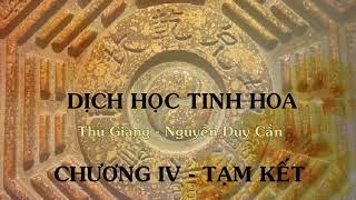 Chương 4 - Tạm kết - Dịch học tinh hoa - Thu Giang Nguyễn Duy Cần