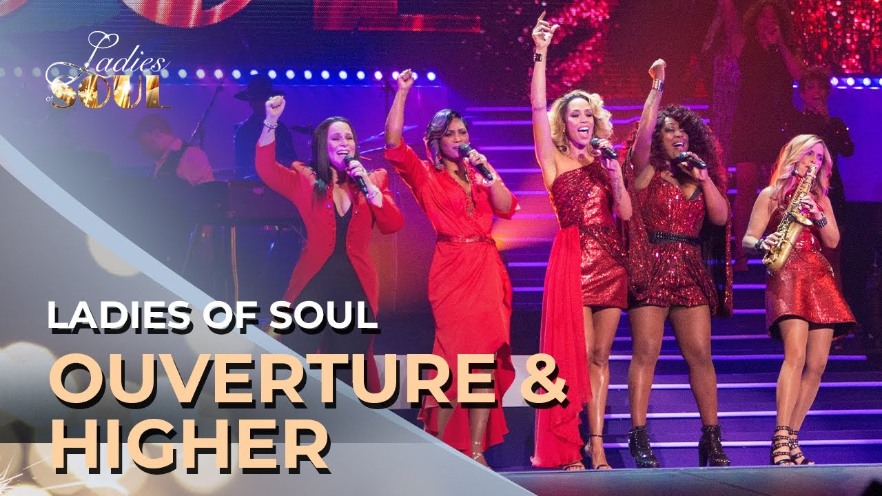 Ladies Of Soul 2017 Ouverture Higher Youtube