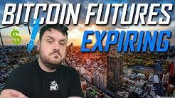 Bitcoin Futures Contracts Expire Tomorrow.