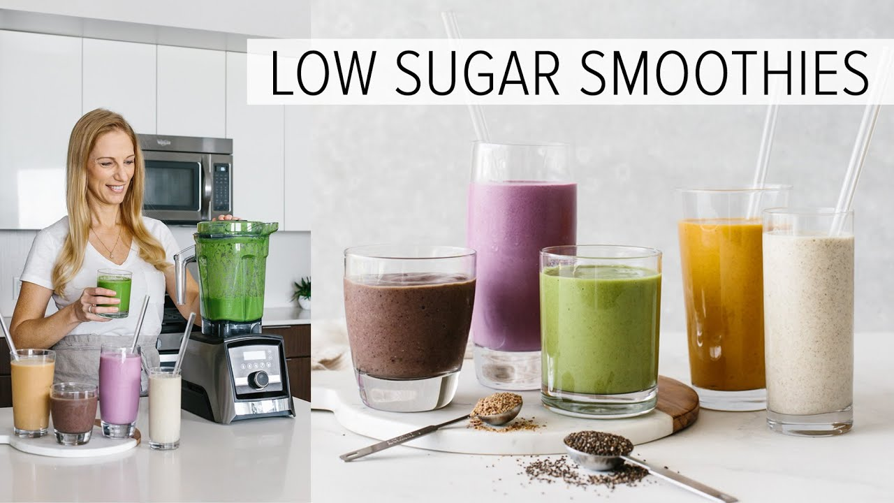 5 LOW SUGAR SMOOTHIES   healthy smoothies to power your day