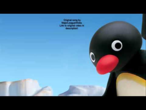 MajorLeagueWobs - Pingu Theme Trap Remix 1hour