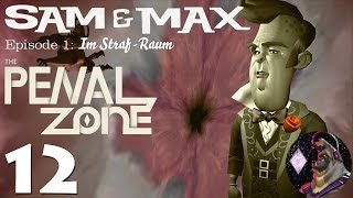 Sam & Max - Episode 301: The Penal Zone | Part 12 [Finale] | Playthrough