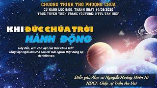 HTTL TÂN HIỆP (Kiên Giang) - Chương Trình Thờ Phượng Chúa - 14/06/2020