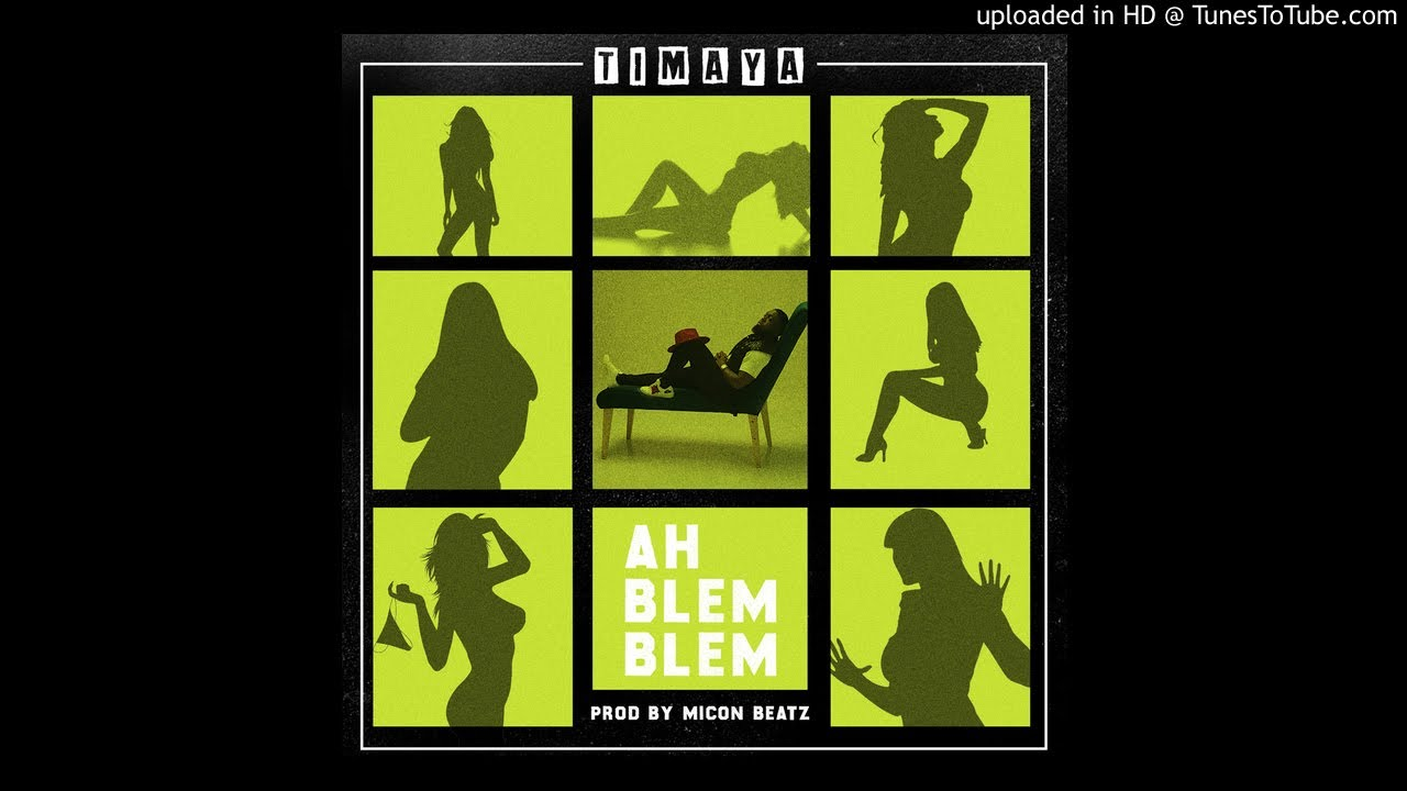 Timaya Ah-Blem-Blem (2018 NIGERIAN MUSIC VIDEO)