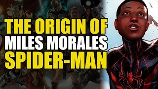 The Origin of Miles Morales Spider-Man (Ultimate Spider-Man)