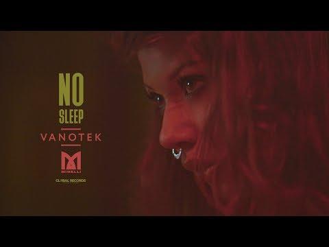 Vanotek feat. Minelli - No Sleep   Official Video