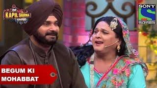 Begum Ki Mohabbat - The Kapil Sharma Show