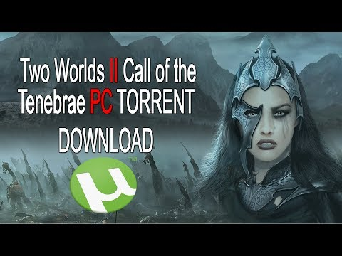 download Two Worlds II PC : Call of the Tenebrae torrent