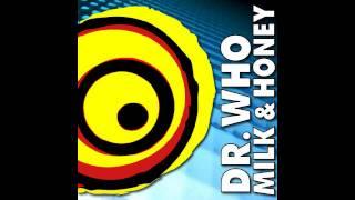 Soundpusher - Milk & Honey (Dr. Who Mix)
