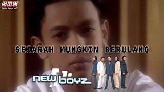 New Boyz - Sejarah Mungkin Berulang (Official Video - HD)