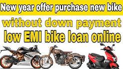 Zero Down payment bike loan || two wheeler loan | two wheeler loan online approval
