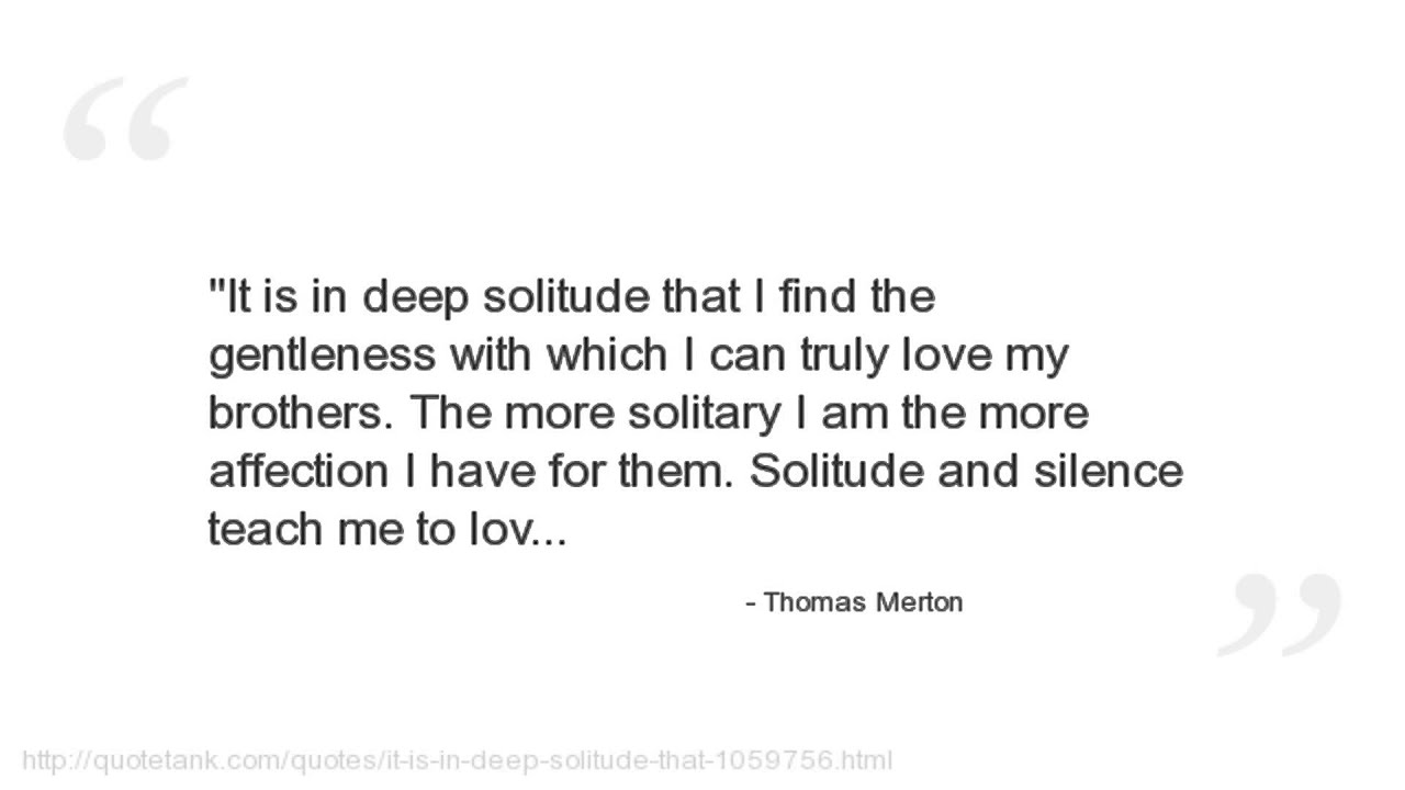 Quotes About Affection Thomas Merton Quotes  Youtube