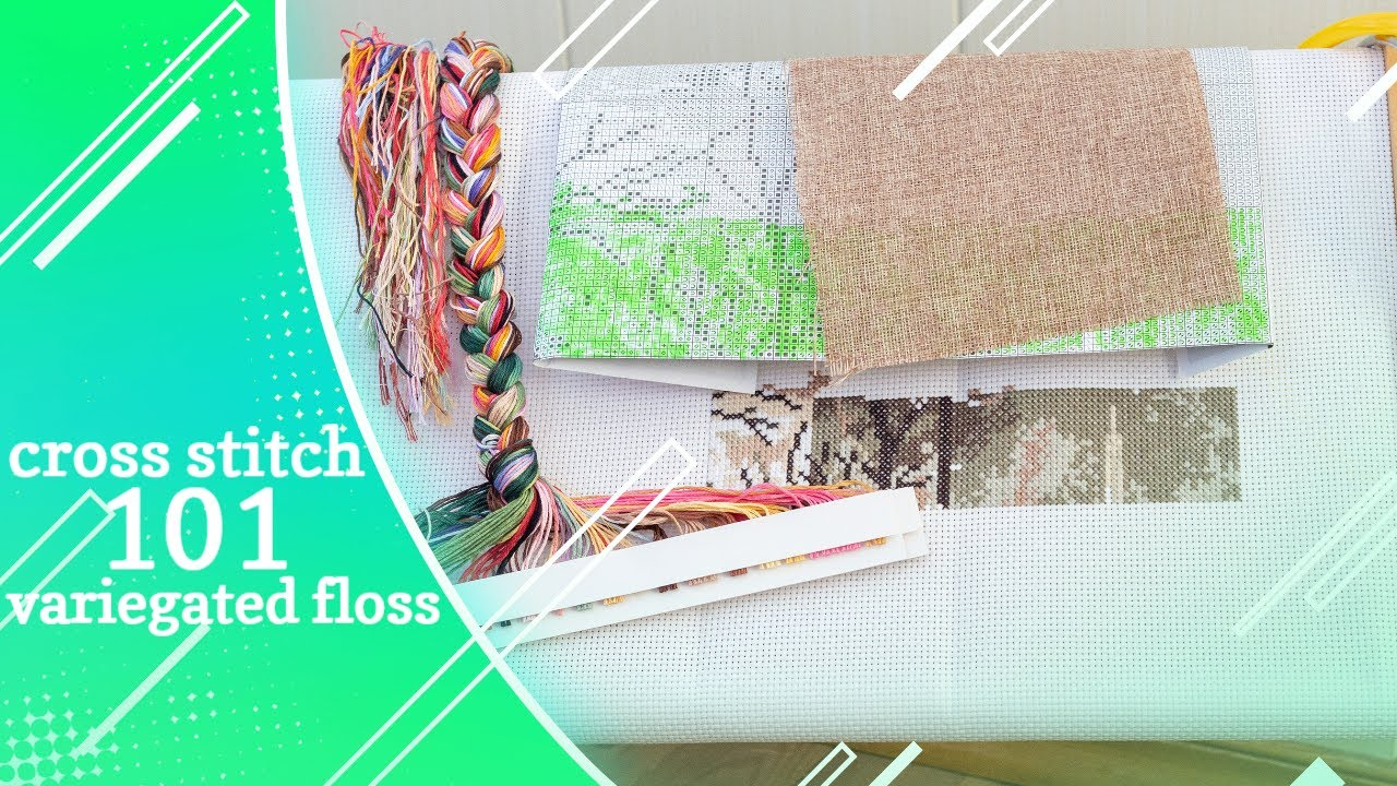 How To Use Variegated Floss  Embroidery Tutorial