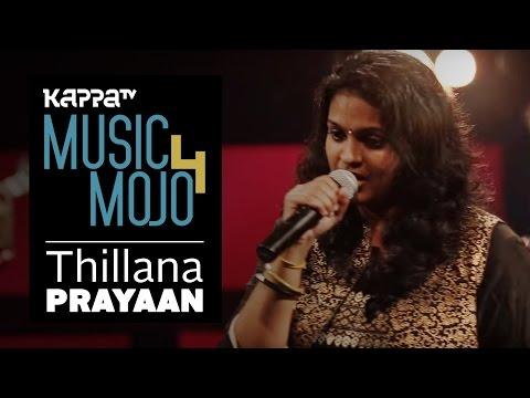Thillana - Prayaan - Music Mojo Season 4 -...